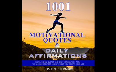 1001 Motivational Quotes & Daily Affirmations Audiobook & Resources