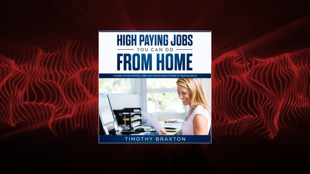 High Paying Jobs You Can Do From Home Audiobook