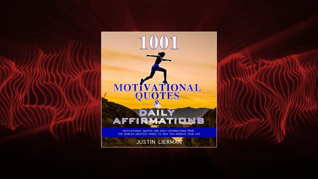 1001 Motivational Quotes Audiobook