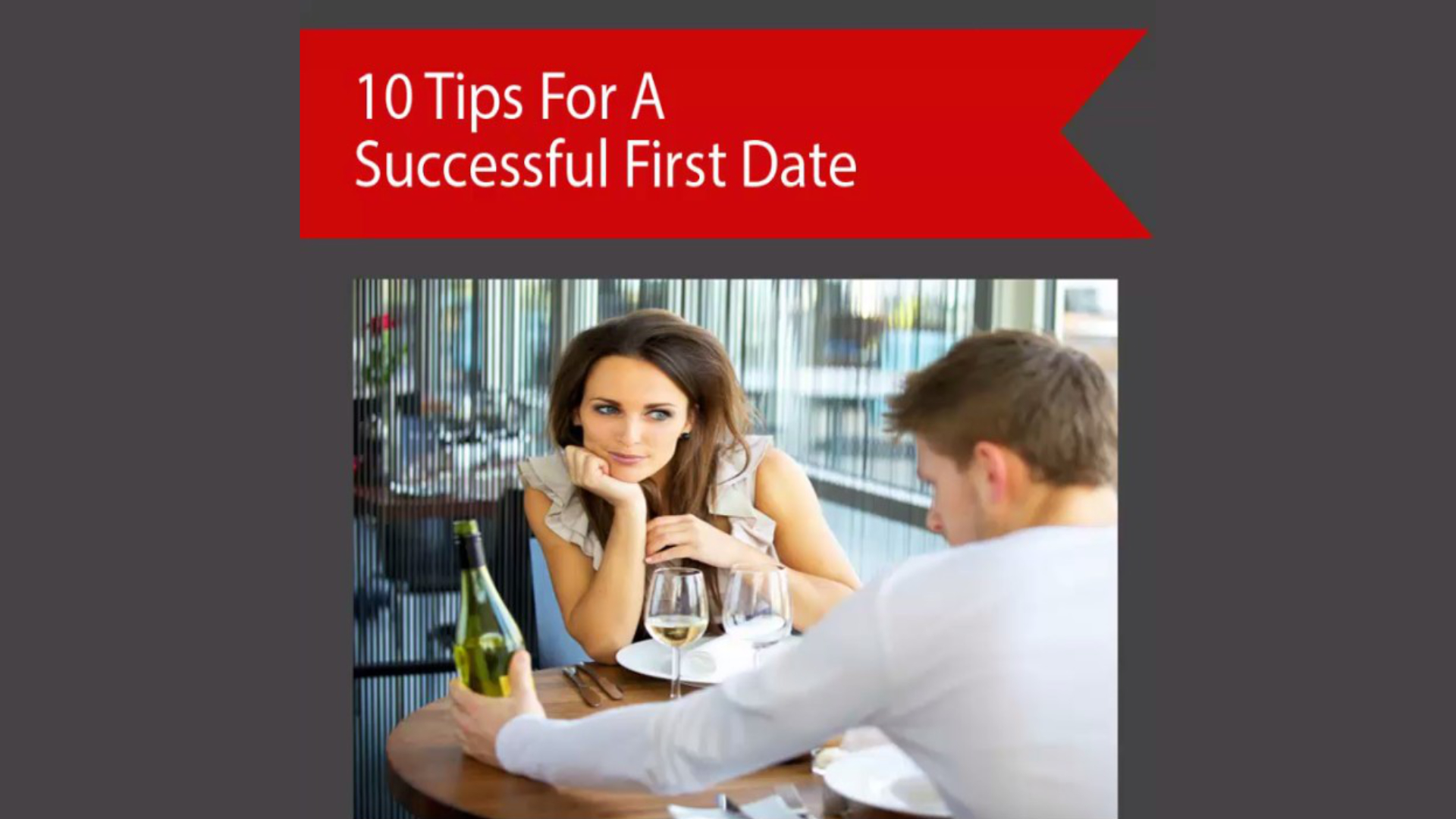 10 Tops For A Successful First Date