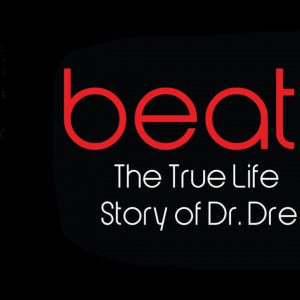Beats – The True Life Story Of Dr Dre – Audio Biography